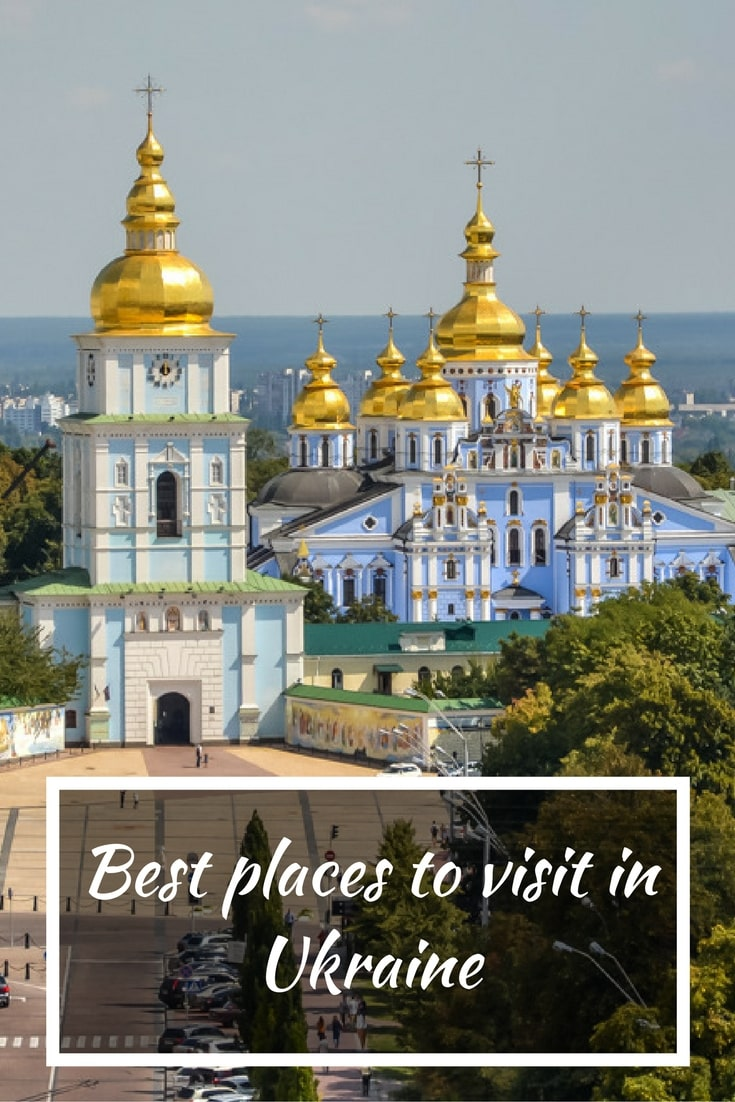 Best places to visit in ukraine Top 10 best vacation places