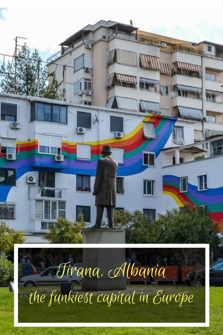 Tirana - the funkiest capital in Europe