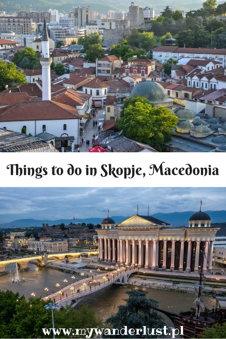 things to do in Skopje, Macedonia
